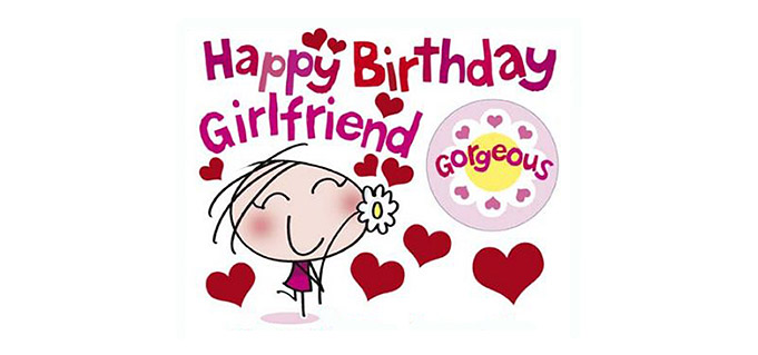 Happy Birthday Girlfrend!